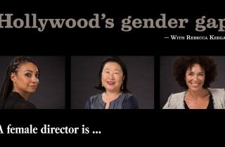 Hollywood's gender gap | A female director is...