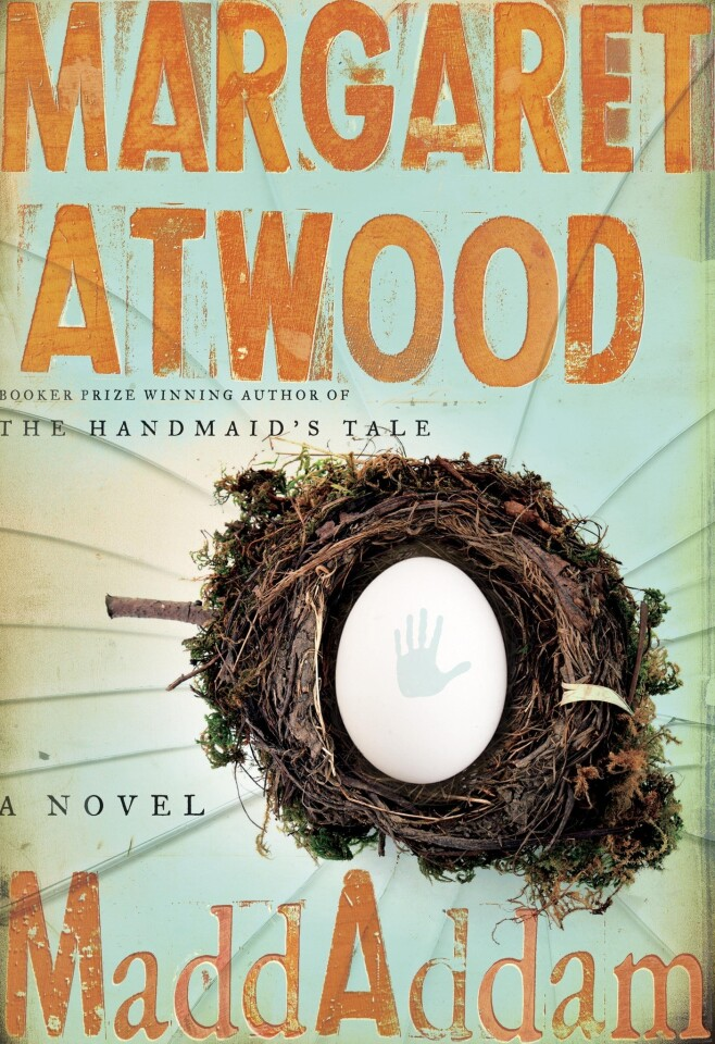 MaddAddam Margaret Atwood Nan A. Talese/Doubleday, $27.95 In this final volume in a trilogy, a small group of survivors of a man-made plague navigate a post-apocalyptic world.