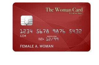 The perks of the 'woman's card'