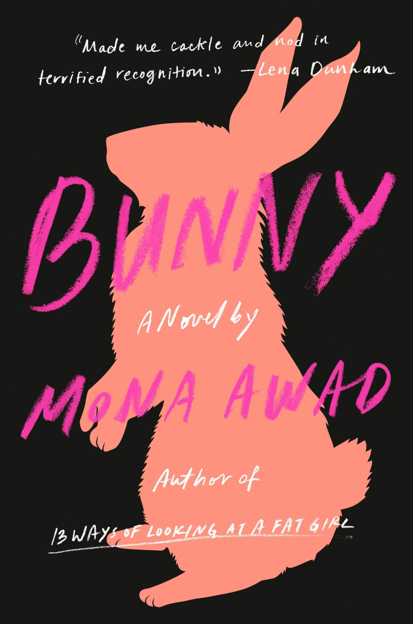 "A book jacket for ""Bunny"" by Mona Awad. Credit: Viking"