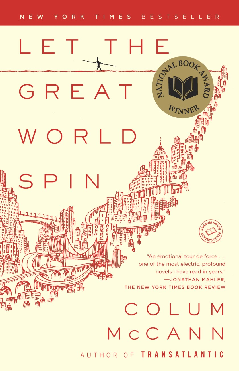 """Book jacket for """"Let the Great World Spin"""" by Colum McCann."""