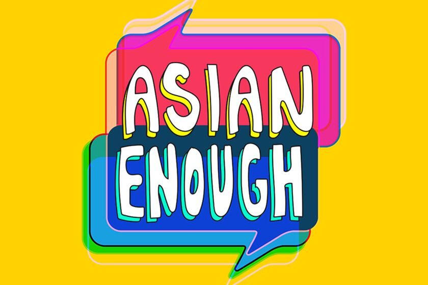 LA Times Asian Enough Podcast
