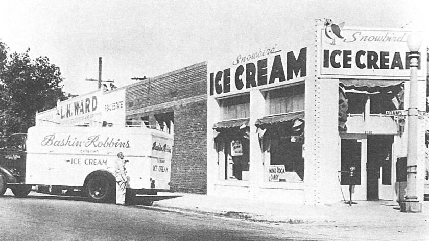 Irv Robbins opened Snowbird Ice Cream on Dec. 1, 1945 in Glendale.