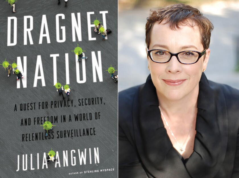 """The cover of """"Dragnet Nation"""" and author Julia Angwin."""