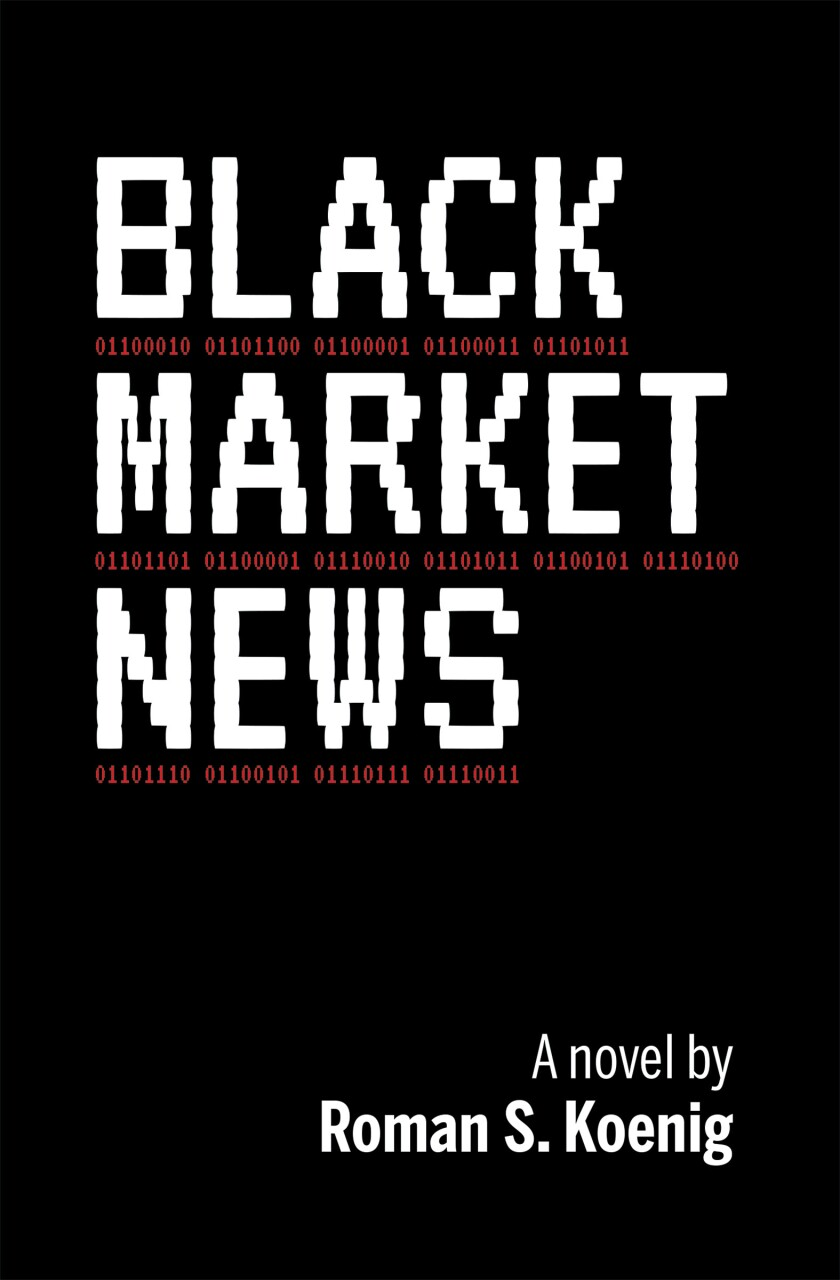 """The cover of """"Black Market News"""""""