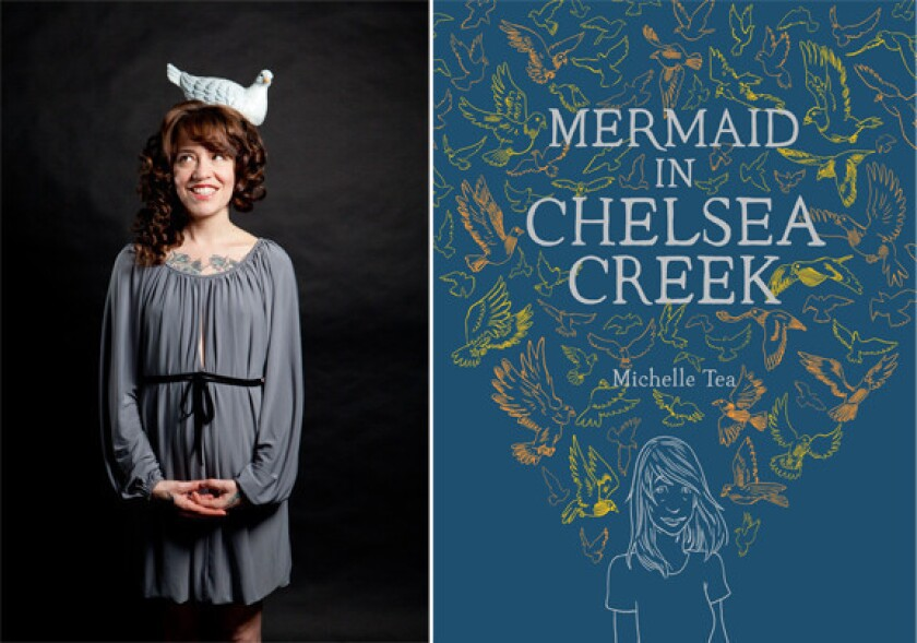 "Author Michelle Tea and the cover of her book, ""Mermaid in Chelsea Creek."""