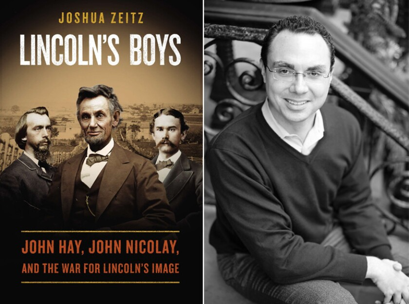"The cover of ""Lincoln's Boys"" and author Joshua Zeitz."