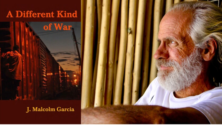 "Author J. Malcolm Garcia and his new book, ""A Different Kind of War"""