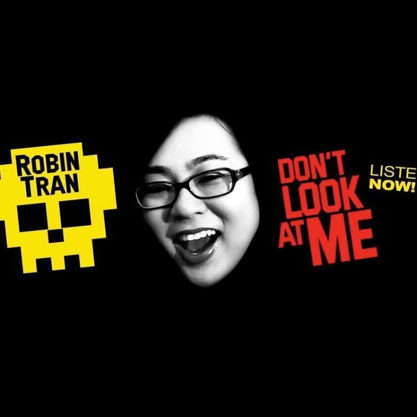 """Cover art for """"Don't Look at Me,"""" comedian Robin Tran's album."""