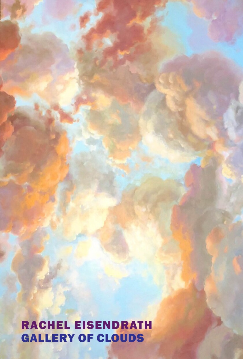 """A book jacket for """"Gallery of Clouds"""" by Rachel Eisendrath."""