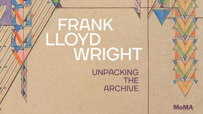 "Cover of catalogue for ""Frank Lloyd Wright: Unpacking the Archive,"" published by The Museum of Moder"