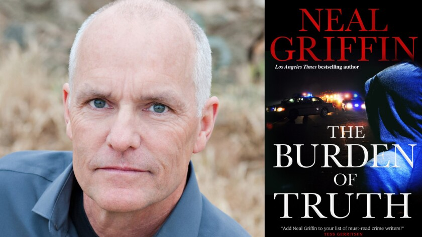 "Author Neal Griffin has a new book, ""The Burden of Truth."""