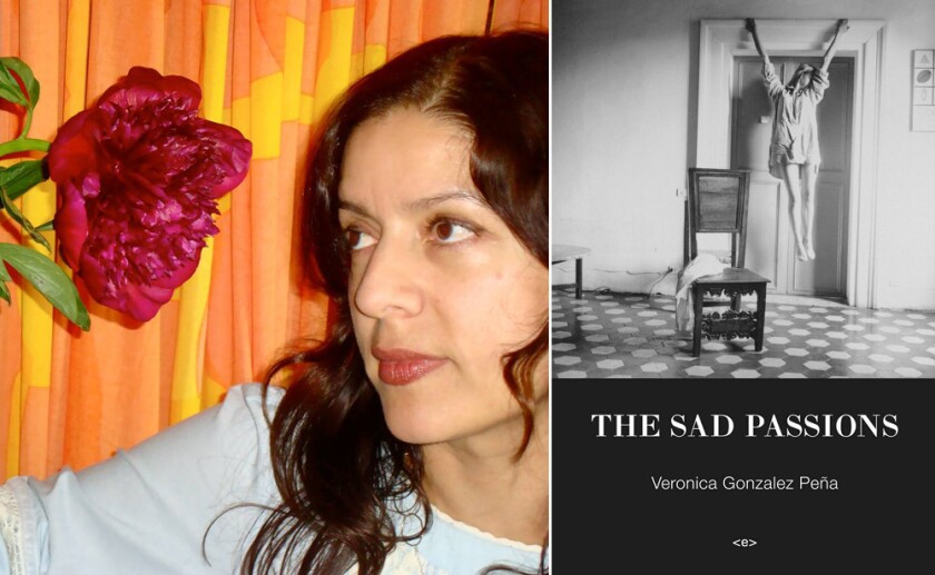 """Author Veronica GonzaIez Peña and the cover of her book, """"The Sad Passions."""""""