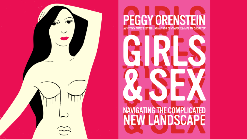 Peggy Orenstein's 'Girls and Sex'