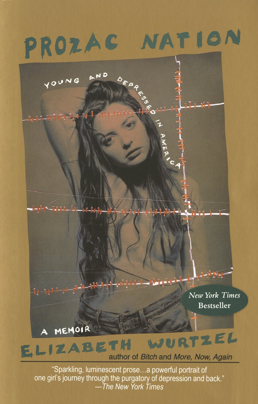 """This undated photo provided by Penguin Random House shows the book cover of Elizabeth Wurtzel's memoir, """"Prozac Nation."""" Wurtzel, whose blunt and painful confessions of her struggles with addiction and depression in the best-selling """"Prozac Nation"""" made her a voice and a target for an anxious generation, died Tuesday, Jan. 7, 2020, at age 52. (Courtesy of Riverhead/Penguin Random House via AP)"""