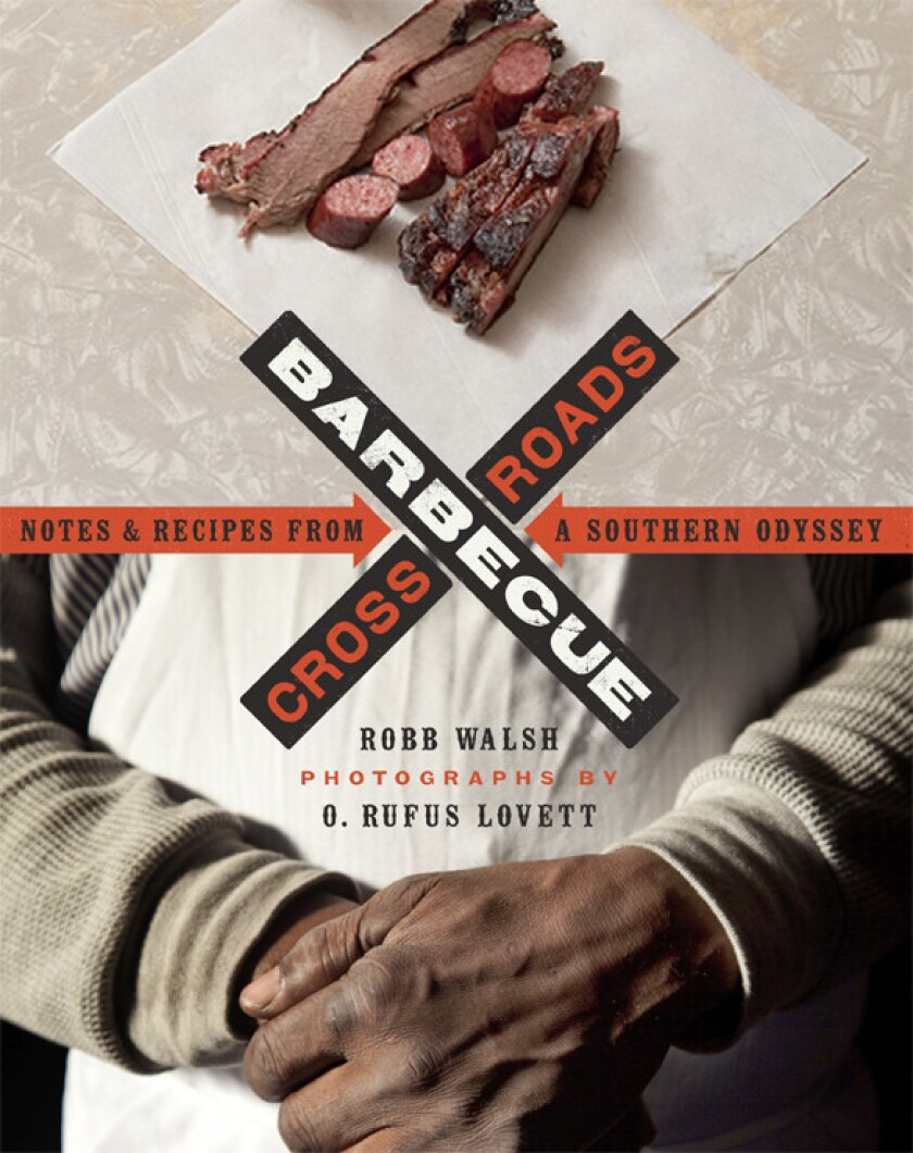 """""""Barbecue Crossroads"""" by Robb Walsh and Rufus Lovett."""