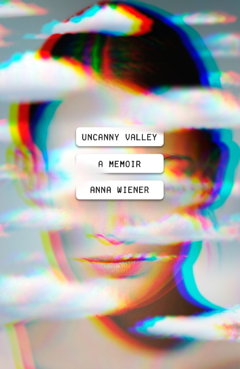 """Book jacket for """"Uncanny Valley"""" by Anna Wiener."""