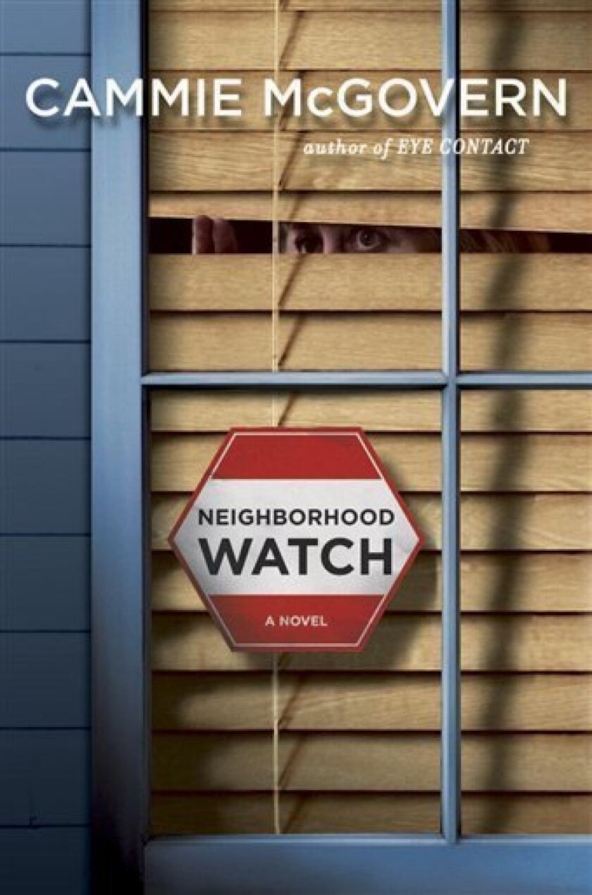 "In this book cover image released by Viking, ""Neighborhood Watch"" by Cammie McGovern is shown. (AP Photo/Viking)"