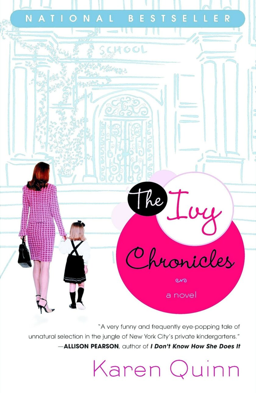 """The Ivy Chronicles"" by Karen Quinn"