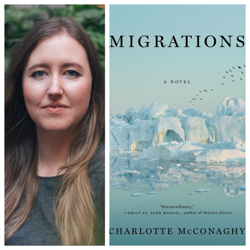 """""""Migrations,"""" the first novel published in the U.S. by Australian author Charlotte McConaghy."""