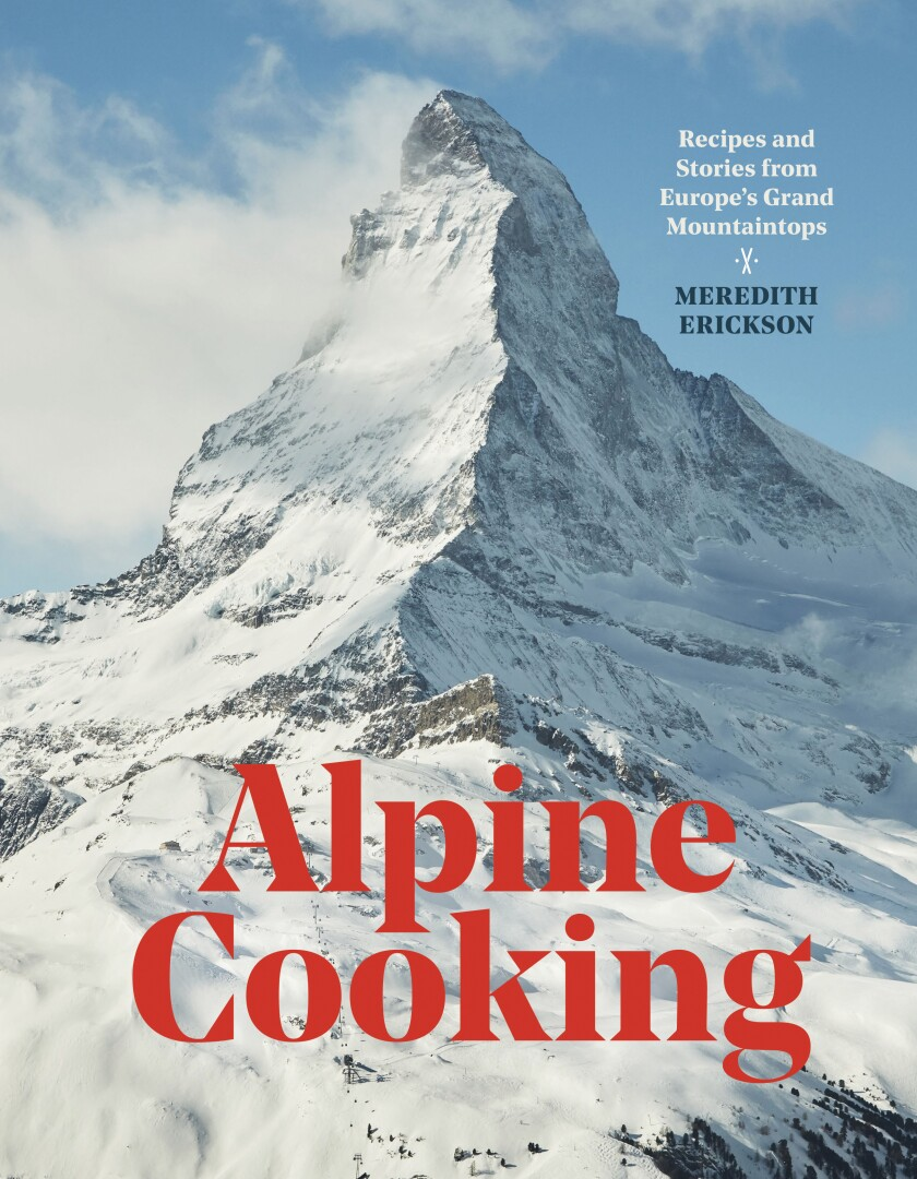 la-hm-gg-cookbooks-Alpine-Cooking-001.jpg