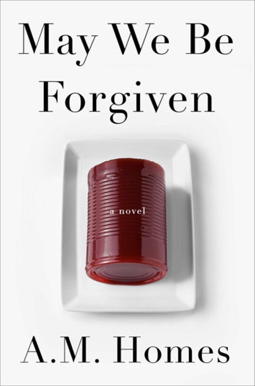 'May We Be Forgiven' by author A.M. Homes.