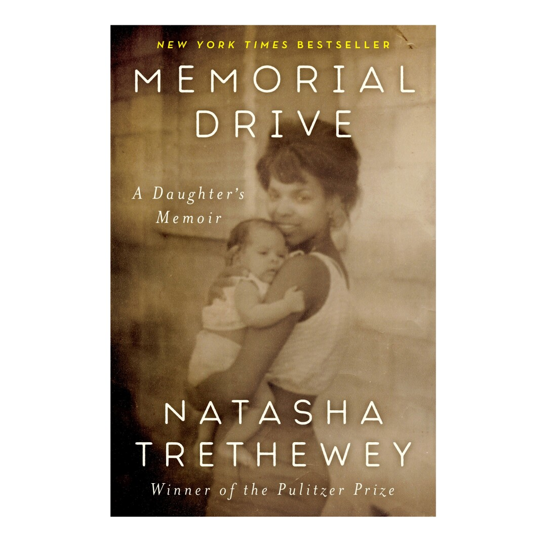 HOLIDAY GIFT GUIDE - Cover of the book Memorial Drive: The Memories of a Daughter by Natasha Trethewey