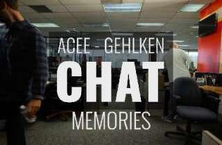 Acee-Gehlken Chat: Memories