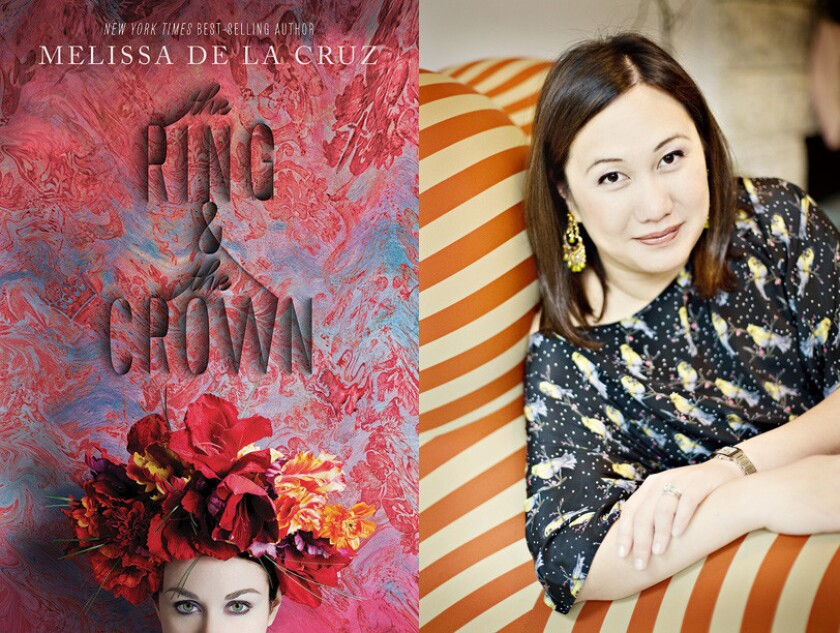 """Melissa De La Cruz and her latest novel, """"The Ring and the Crown."""" De La Cruz will be at the Festival of Books Sunday."""