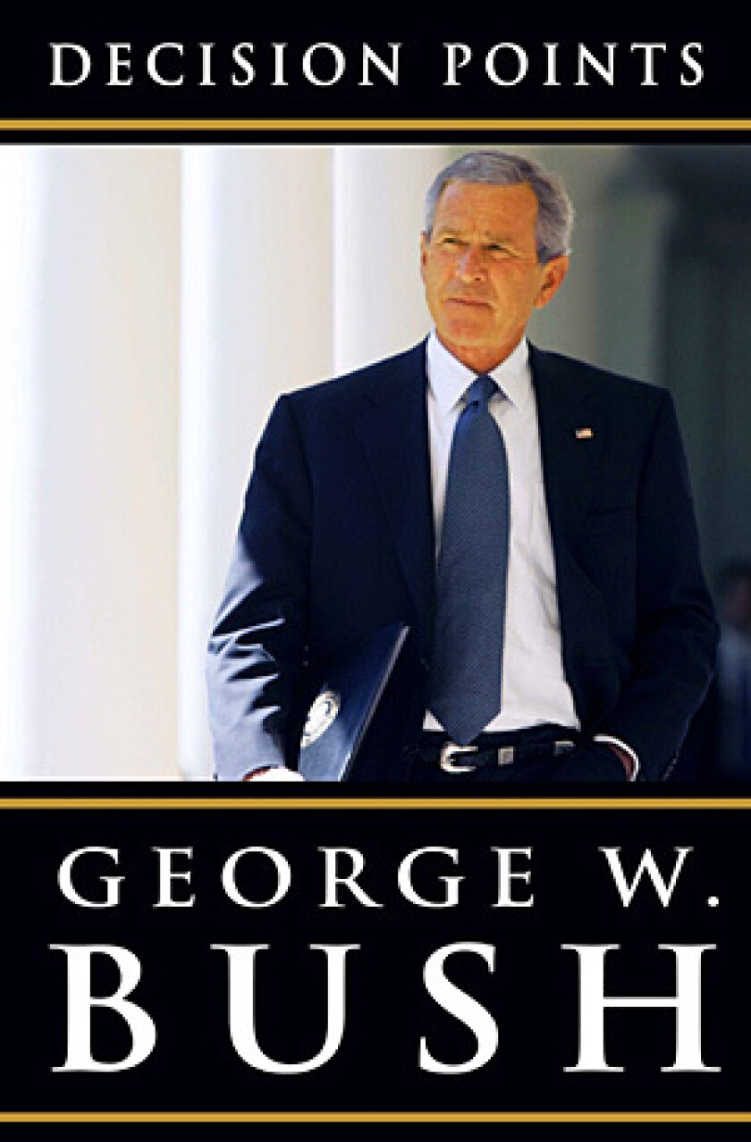 """Crown Publishers will release George W. Bush's """"Decision Points"""" on Nov. 9."""