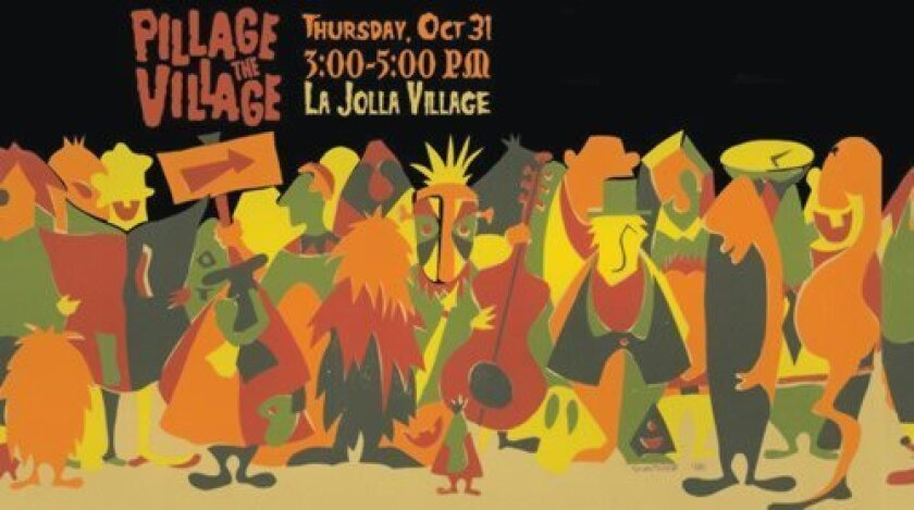 "The 5th annual ""Pillage the Village"" Halloween event with trick-or-treating around La Jolla Village takes place 3-5 p.m. Thursday, Oct. 31, 2013."