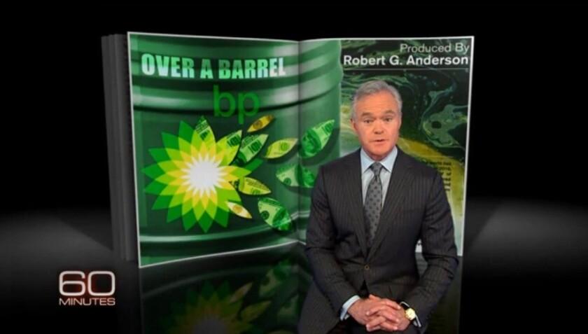 "Scott Pelley, introducing his ""60 Minutes"" segment on BP's oil spill settlement battle."