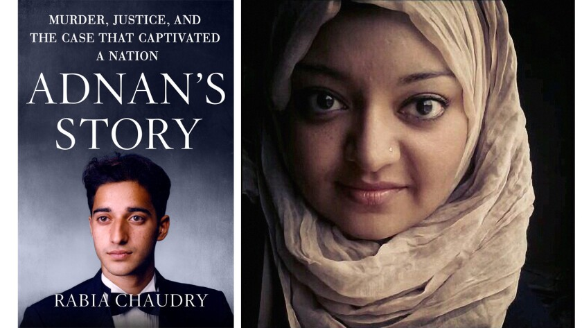 'Adnan's Story' and author Rabia Chaudry
