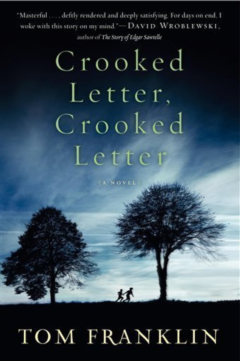"""A book cover image released by William Morrow shows """"Crooked Letter, Crooked Letter,"""" by Tom Franklin. (AP Photo/William Morrow)"""