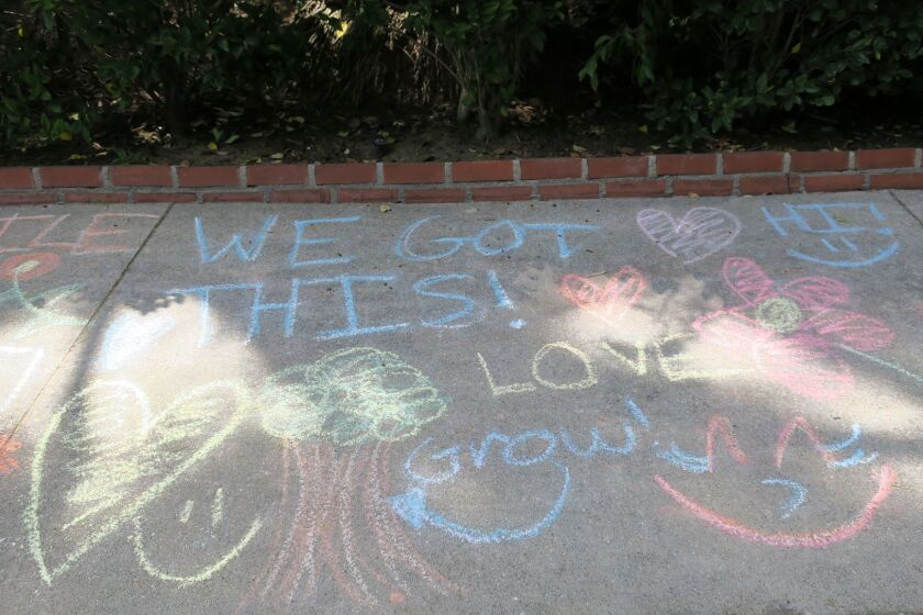 A Burbank resident writes to say he appreciates the kindness of local youths who are drawing encouraging messages on sidewalks during the coronavirus crisis.