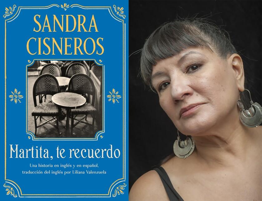 """la portada del libro """"Martita, te recuerdo"""" y un retrato de su autora, Sandra Cisneros."""