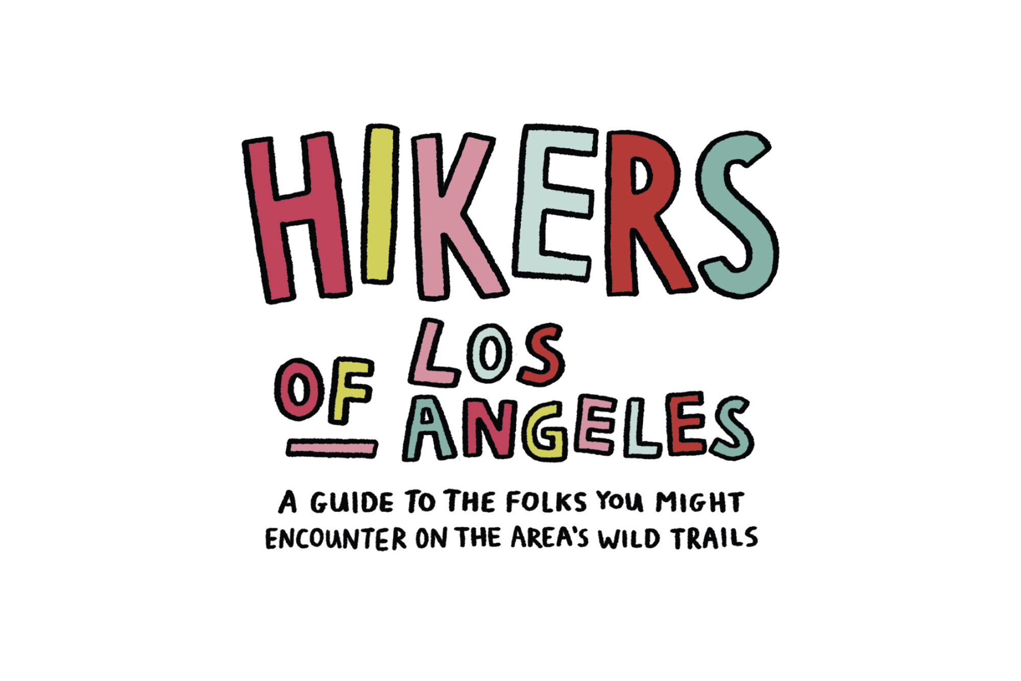 """Graphic that says """"Hikers of Los Angeles"""""""