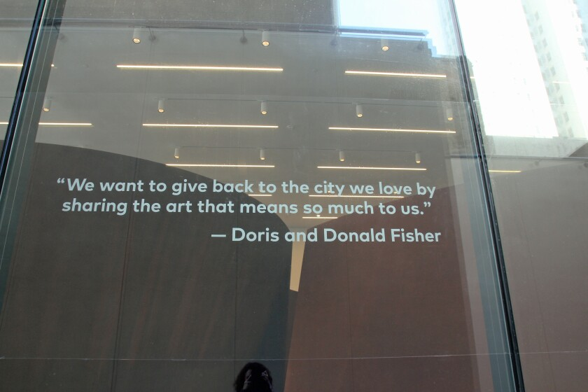 """""""We want to give back to the city we love,"""" reads a quote attributed to Doris and Donald Fisher at SFMOMA"""