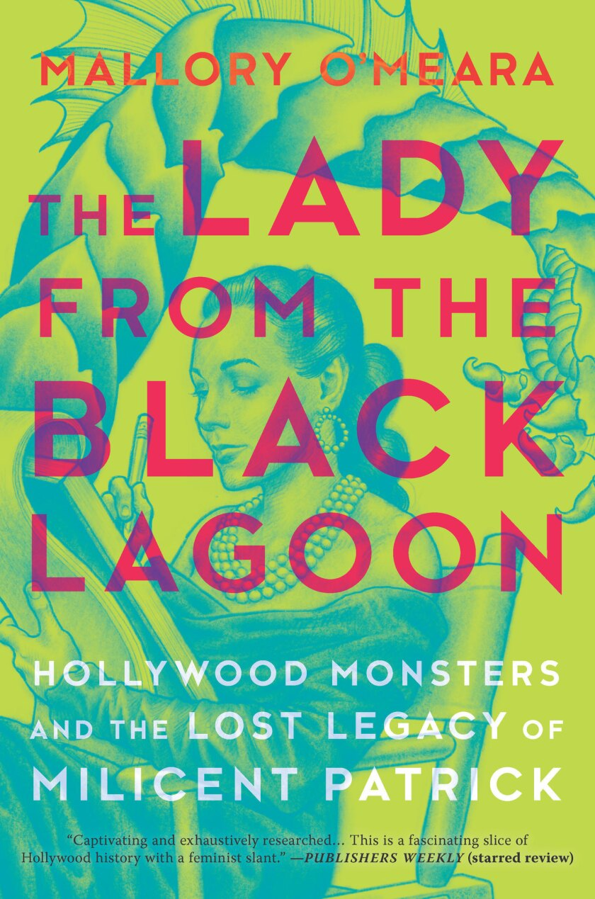 """A book jacket for Mallory O'Meara's """"The Lady From the Black Lagoon."""" Credit: Erin Craig/Hanover Squ"""