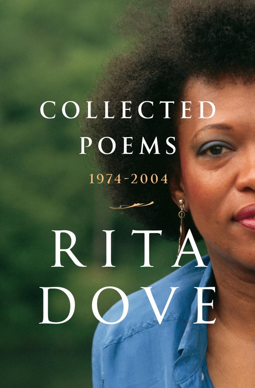"""Rita Dove: Collected Poems 1974-2004"""