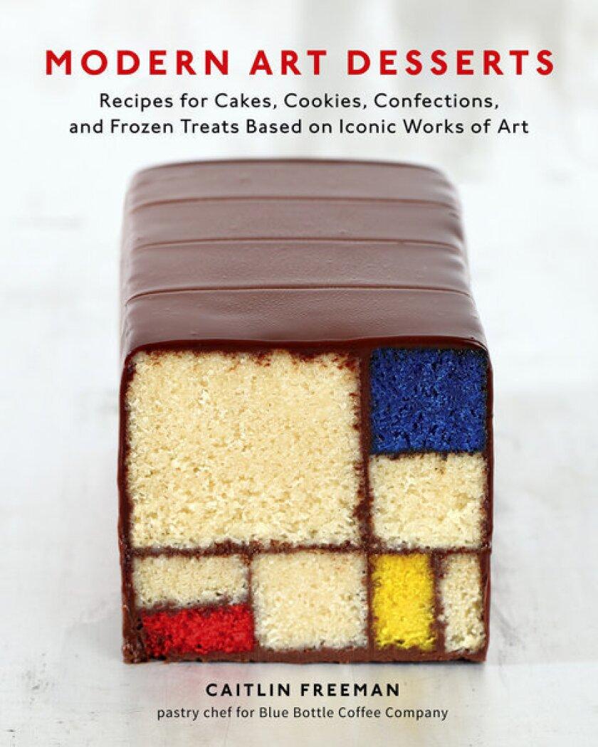 """Baker/photographer Caitlin Freeman has written """"Modern Art Desserts."""""""