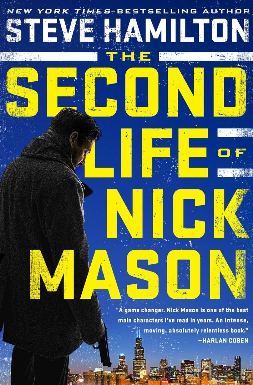 """This book cover image released by G. P. Putnam's Sons shows, """"The Second Life of Nick Mason,"""" by Steve Hamilton. (G. P. Putnam's Sons via AP)"""