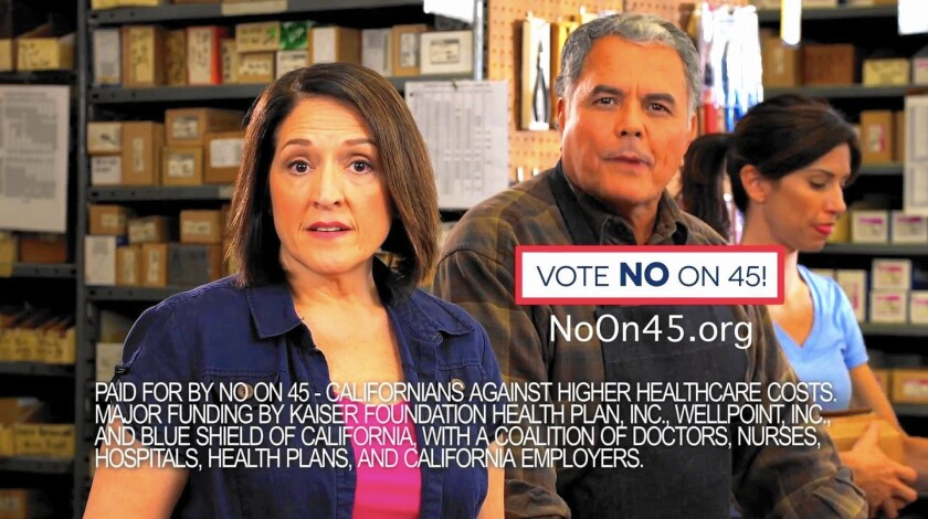 California's biggest health plans spent millions of dollars on ads portraying Proposition 45's rate regulation as a threat to implementation of Obamacare. Above, one of the ads.