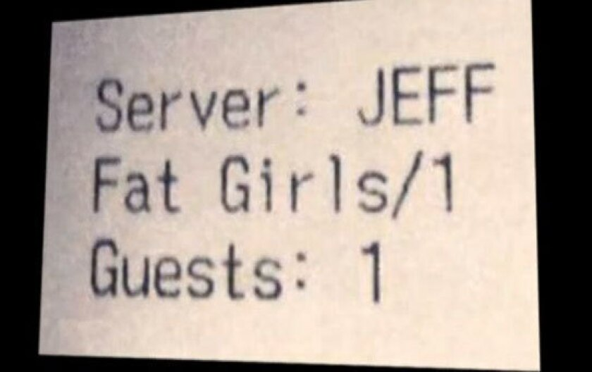 """The restaurant receipt that referred to three customers as """"fat girls."""""""