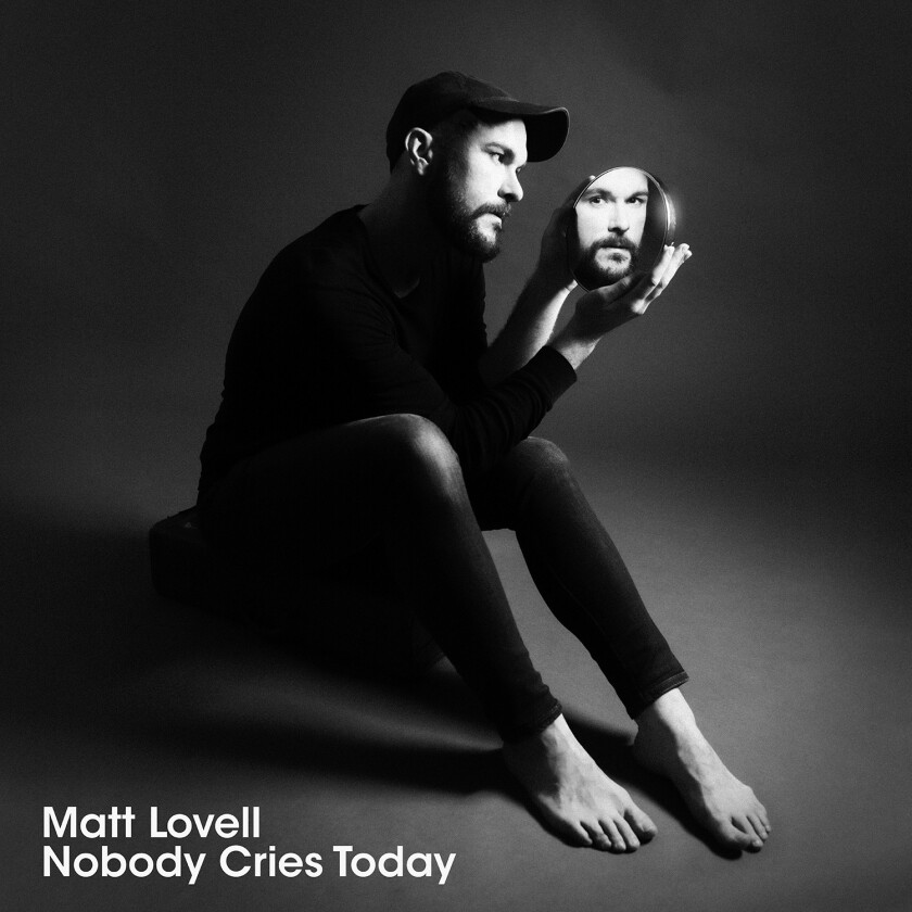 "This cover image released by Tone Tree Music shows ""Nobody Cries Today"" by Matt Lovell. (Tone Tree Music via AP)"