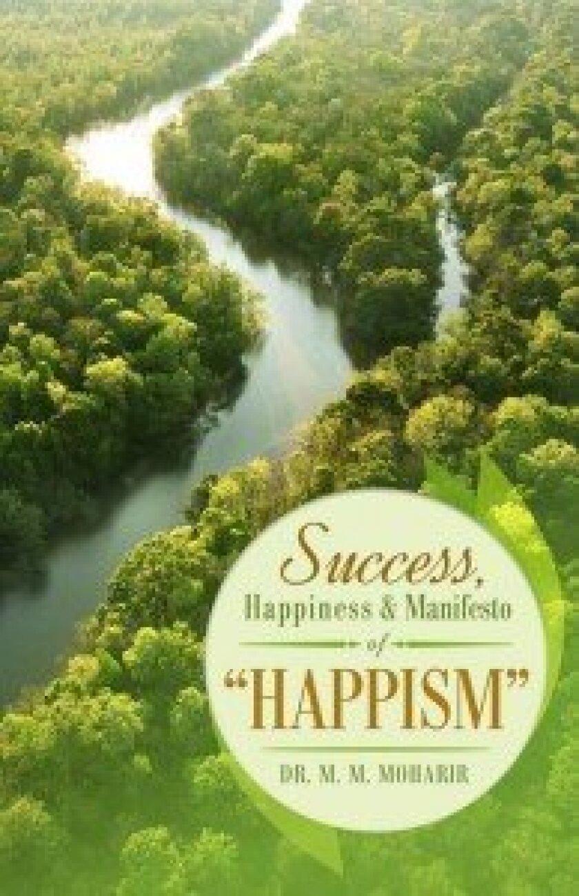 """Success, Happiness & Manifesto of 'Happism'"""