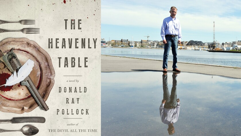 'The Heavenly Table', by Donald Ray Pollock.