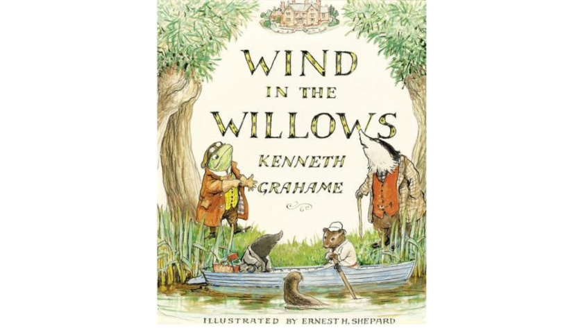 """The Wind in the Willows"" by Kenneth Grahame"