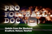 Pro Football Doc: Update from the Weekend: Bradford, Nelson, Newton