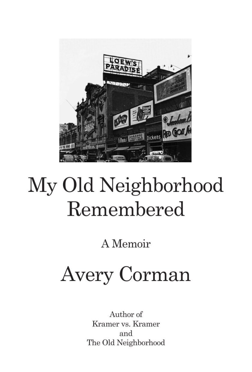 "This book cover image released by Barricade Books shows ""My Old Neighborhood Remembered,"" by Avery Corman. (AP Photo/Barricade Books)"